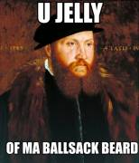 u you jelly of my ballsack beard.jpg
